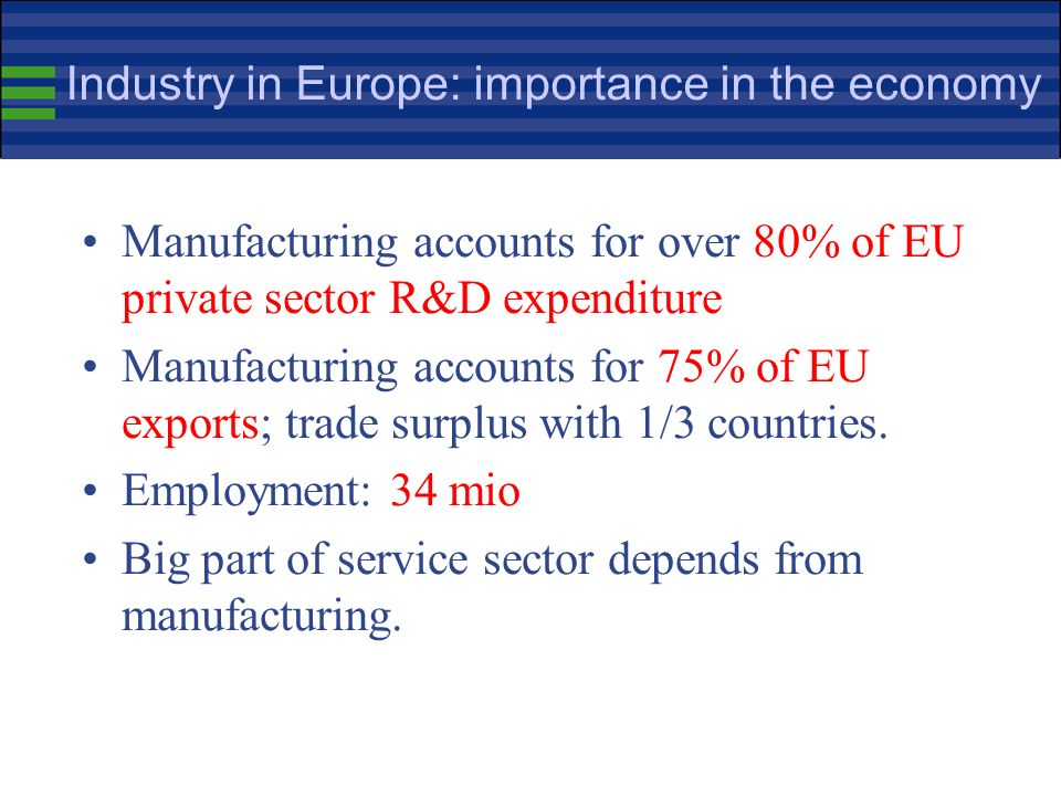 I. INDUSTRY IN EUROPE: PERFORMANCE IN A GLOBALISED WORLD