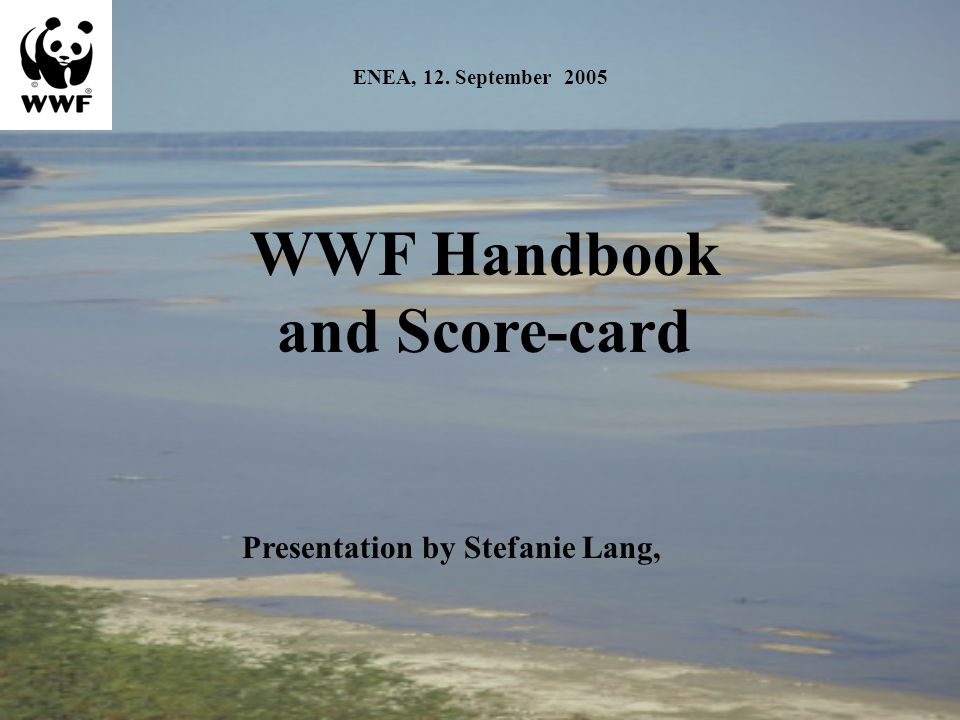 WWF Handbook, April 2005 Available in English, French, German, Polish, Bulgarian, Romanian.