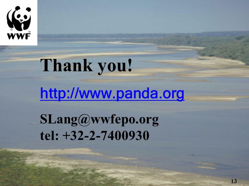 Thank you! http://www.panda.org SLang@wwfepo.org tel: +32-2-7400930 13