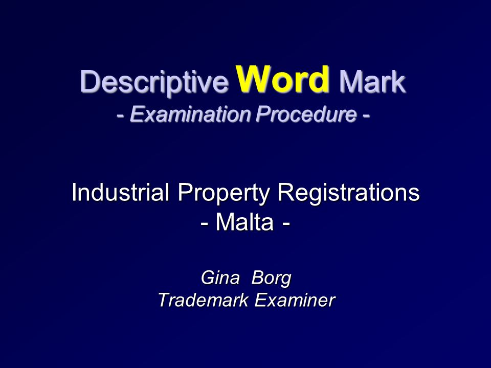 Descriptive Word Mark The example we are going to use is: Kitchen Wooden Tables Word mark applied for in Classification 20