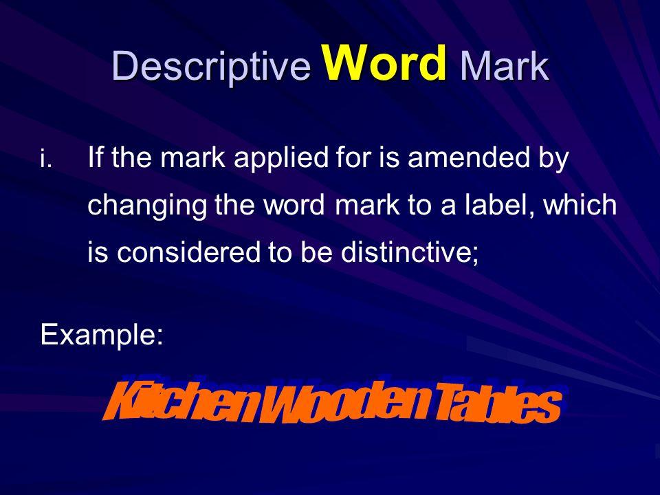 Descriptive Word Mark i. i.