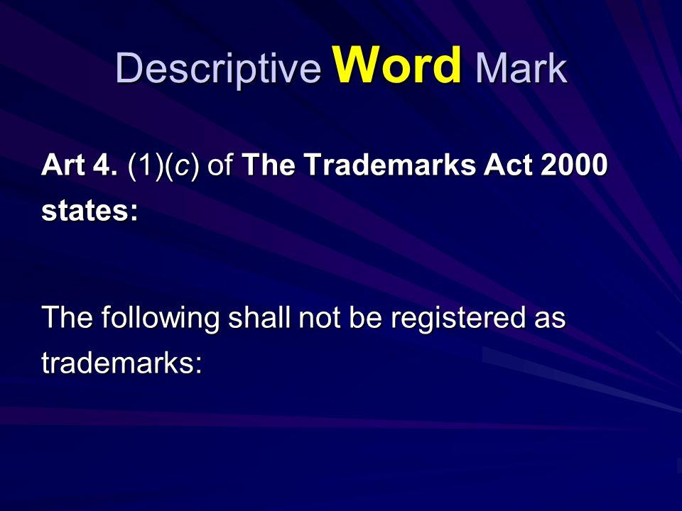 Descriptive Word Mark...