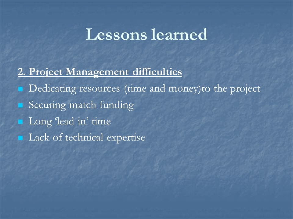 Lessons learned 2.