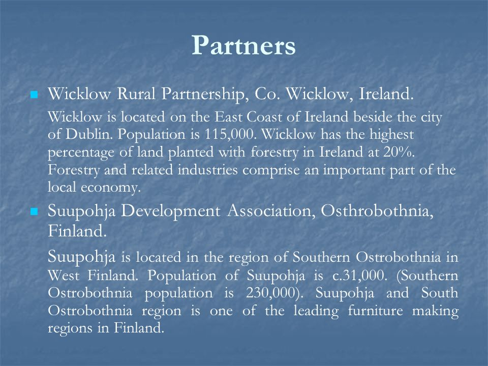 Partners Wicklow Rural Partnership, Co. Wicklow, Ireland.