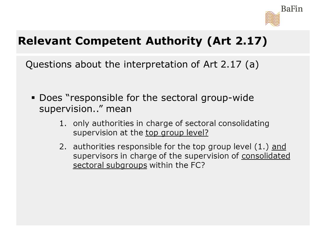 Questions about the interpretation of Art 2.17 (a) Does responsible for the sectoral group-wide supervision..