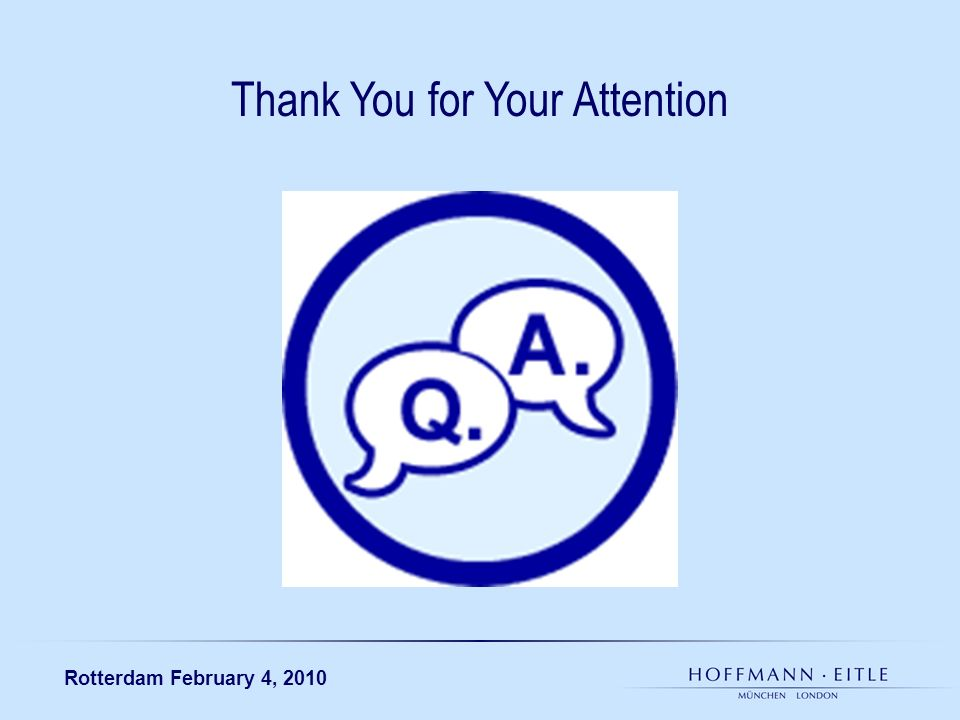 Rotterdam February 4, 2010 Thank You for Your Attention