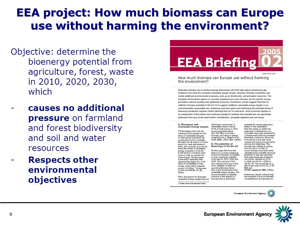 5 EEA project: How much biomass can Europe use without harming the environment.