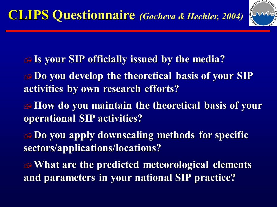 CLIPS Questionnaire ( CLIPS Questionnaire (Gocheva & Hechler, 2004) Is your SIP officially issued by the media.
