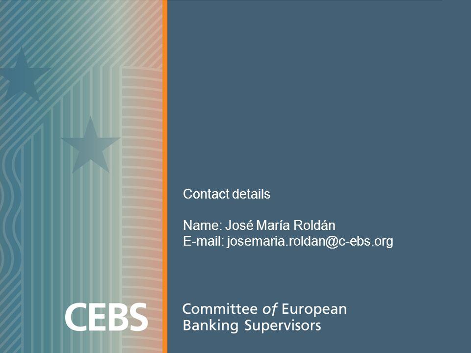 Contact details Name: José María Roldán E-mail: josemaria.roldan@c-ebs.org