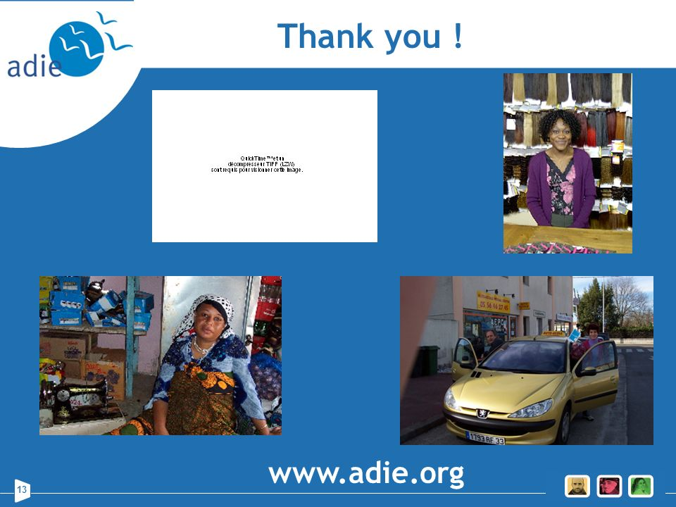 13 Thank you ! www.adie.org