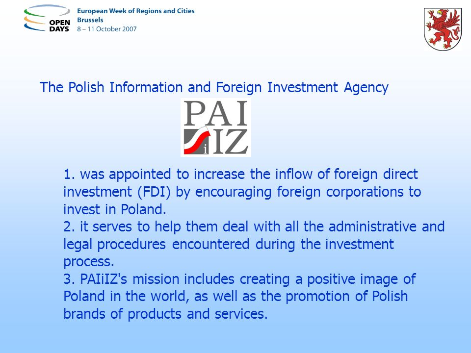 The Polish Information and Foreign Investment Agency 1.