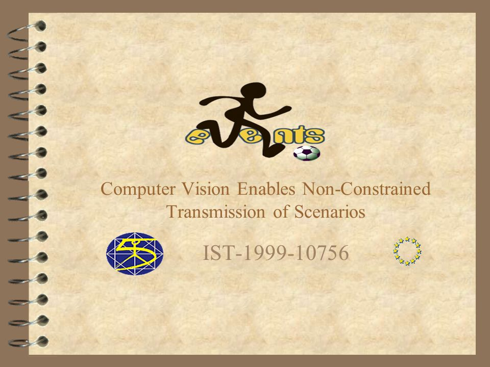 Computer Vision Enables Non-Constrained Transmission of Scenarios IST-1999-10756