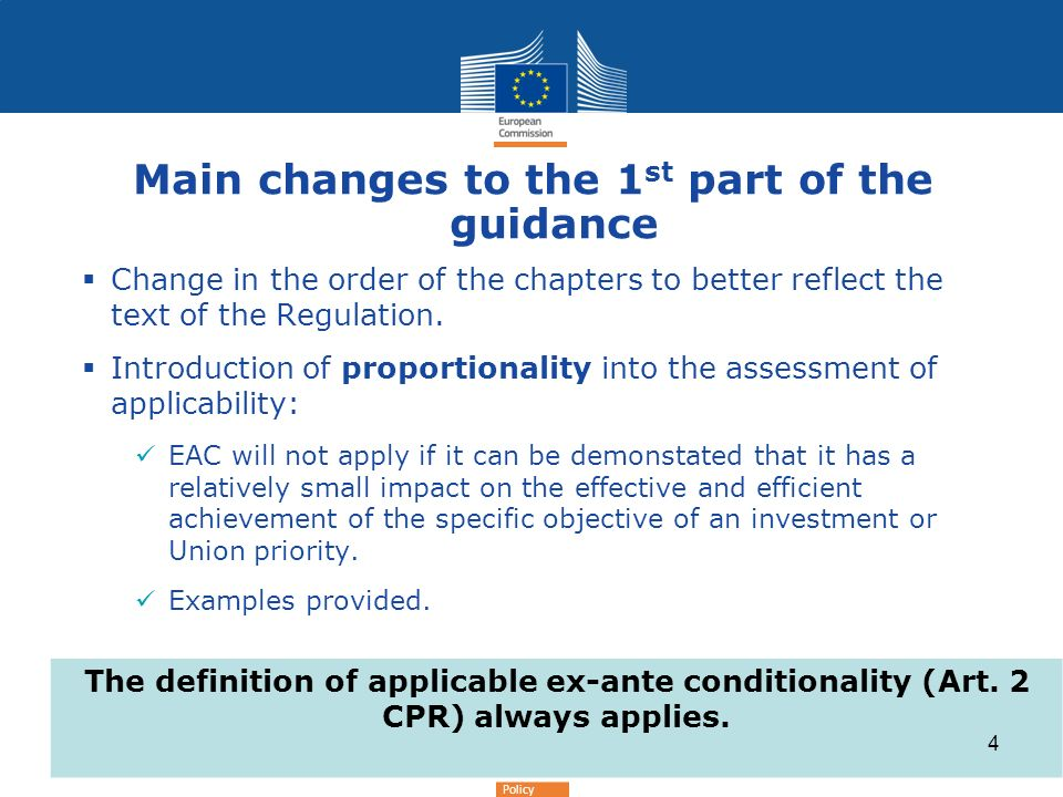 Regional Policy Main changes to the 1 st part of the guidance Change in the order of the chapters to better reflect the text of the Regulation.