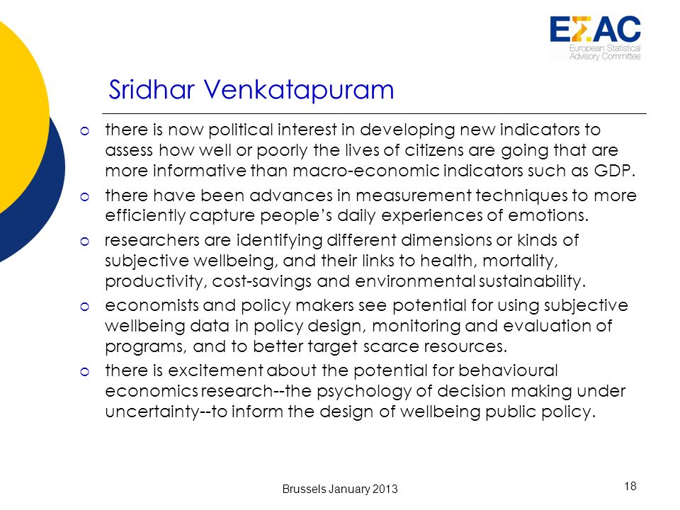 Sridhar Venkatapuram there is now political interest in developing new indicators to assess how well or poorly the lives of citizens are going that are more informative than macro-economic indicators such as GDP.