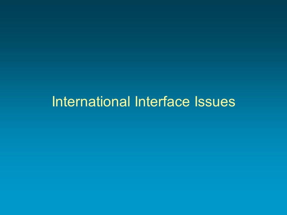 International Interface Issues