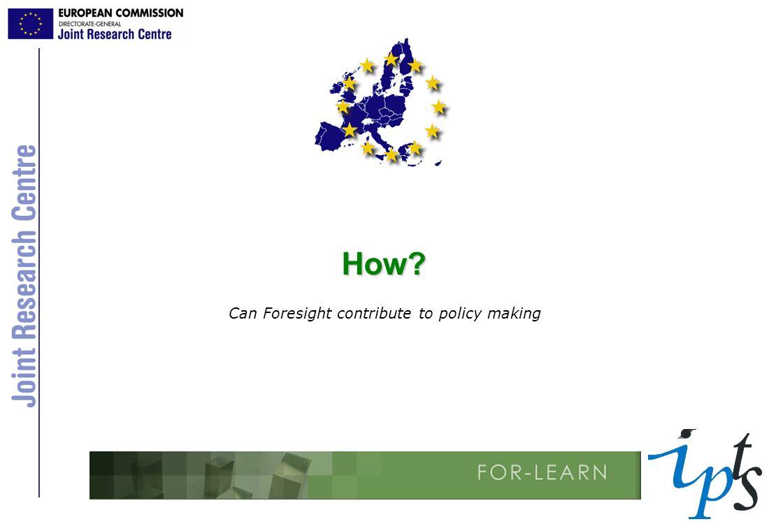 How? Can Foresight contribute to policy making