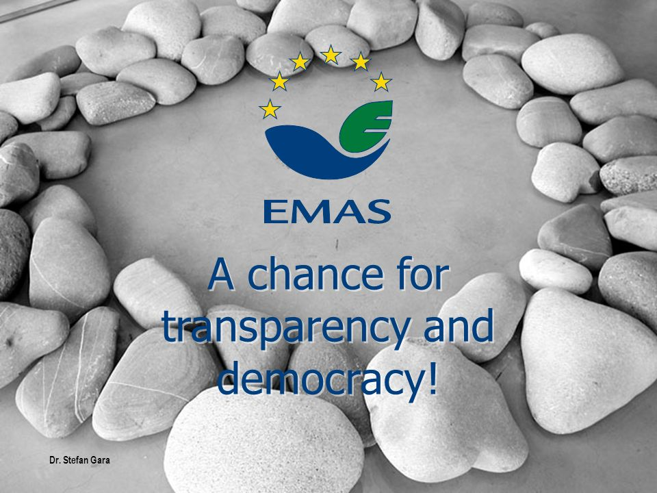 A chance for transparency and democracy! Dr. Stefan Gara