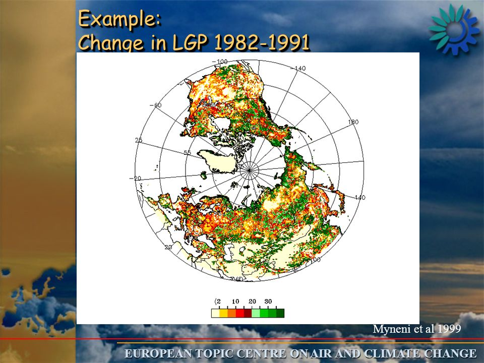 EUROPEAN TOPIC CENTRE ON AIR AND CLIMATE CHANGE Example: Change in LGP 1982-1991 Myneni et al 1999