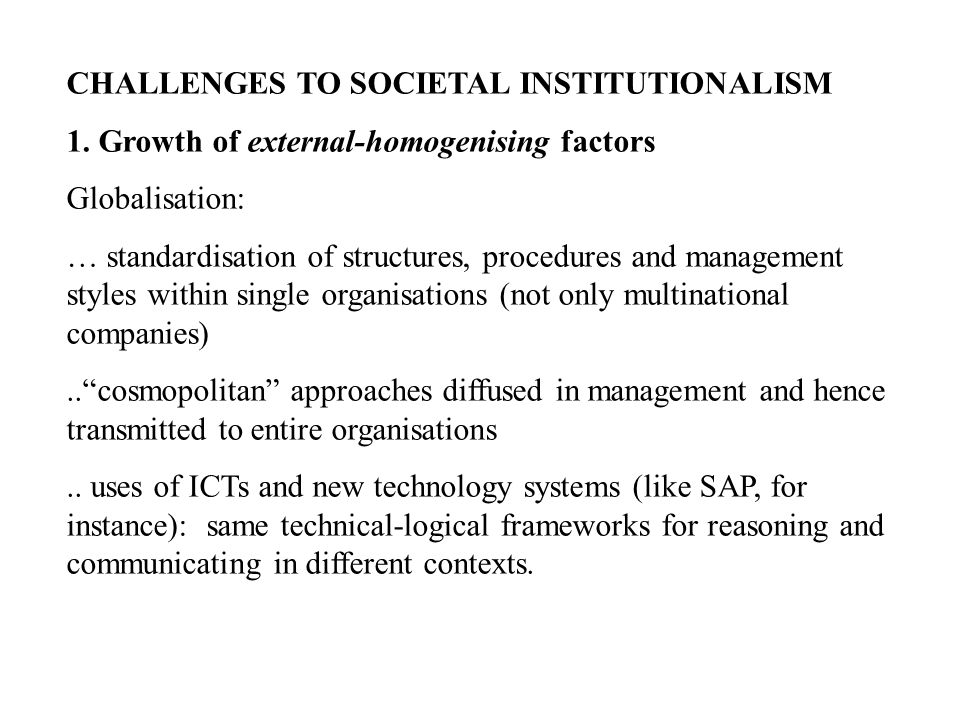 CHALLENGES TO SOCIETAL INSTITUTIONALISM 1.