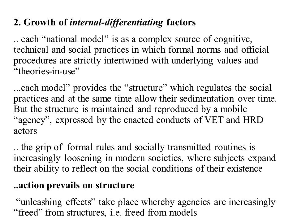 2. Growth of internal-differentiating factors..