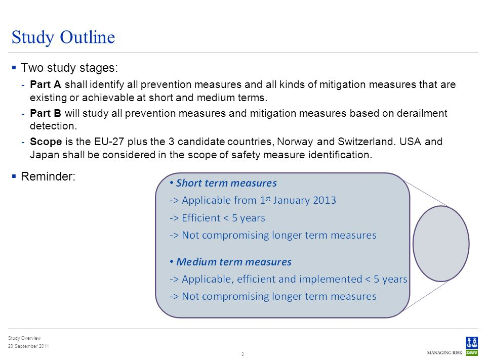 Study Overview 29 September Study Outline Two study stages: - Part A shall identify all prevention measures and all kinds of mitigation measures that are existing or achievable at short and medium terms.
