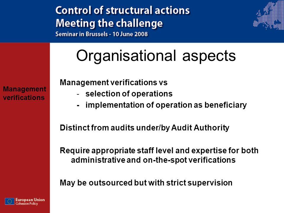 Management verifications Organisational aspects Management verifications vs -selection of operations -implementation of operation as beneficiary Disti