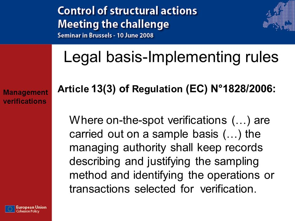 Management verifications Main themes General observations on the objective, scope and organisation of management verifications Administrative verifications On-the-spot verifications European Territorial Cooperation (ETC)