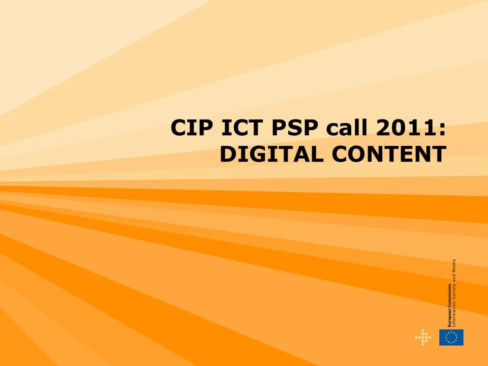 CIP ICT PSP call 2011: DIGITAL CONTENT