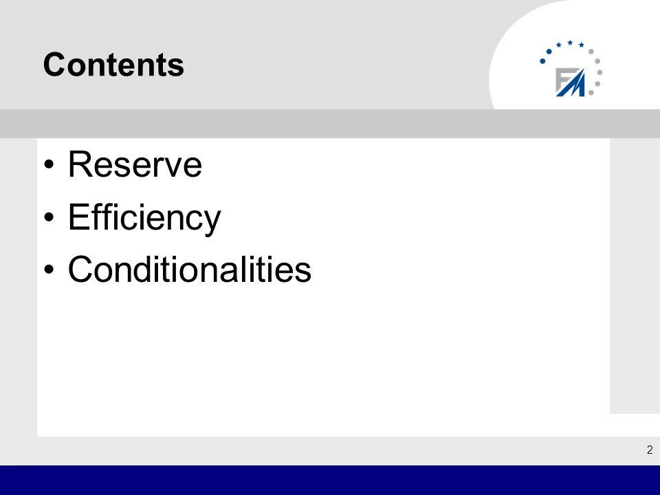 Contents Reserve Efficiency Conditionalities 2