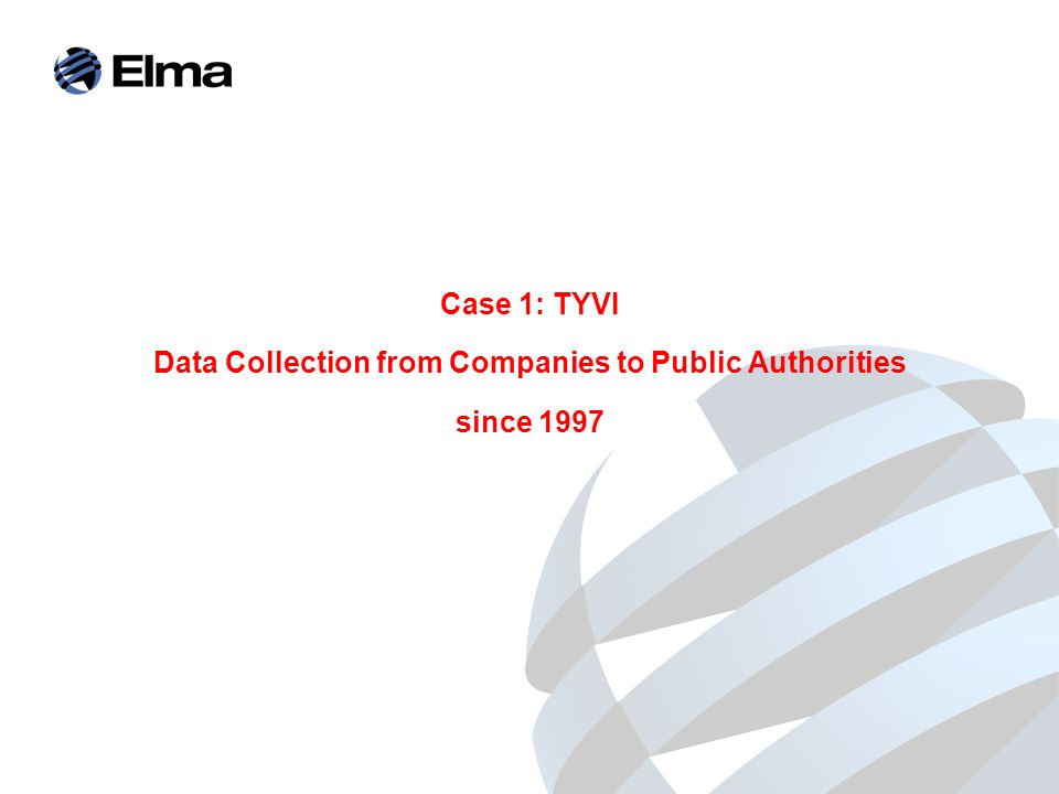 Case 1: TYVI Data Collection from Companies to Public Authorities since 1997