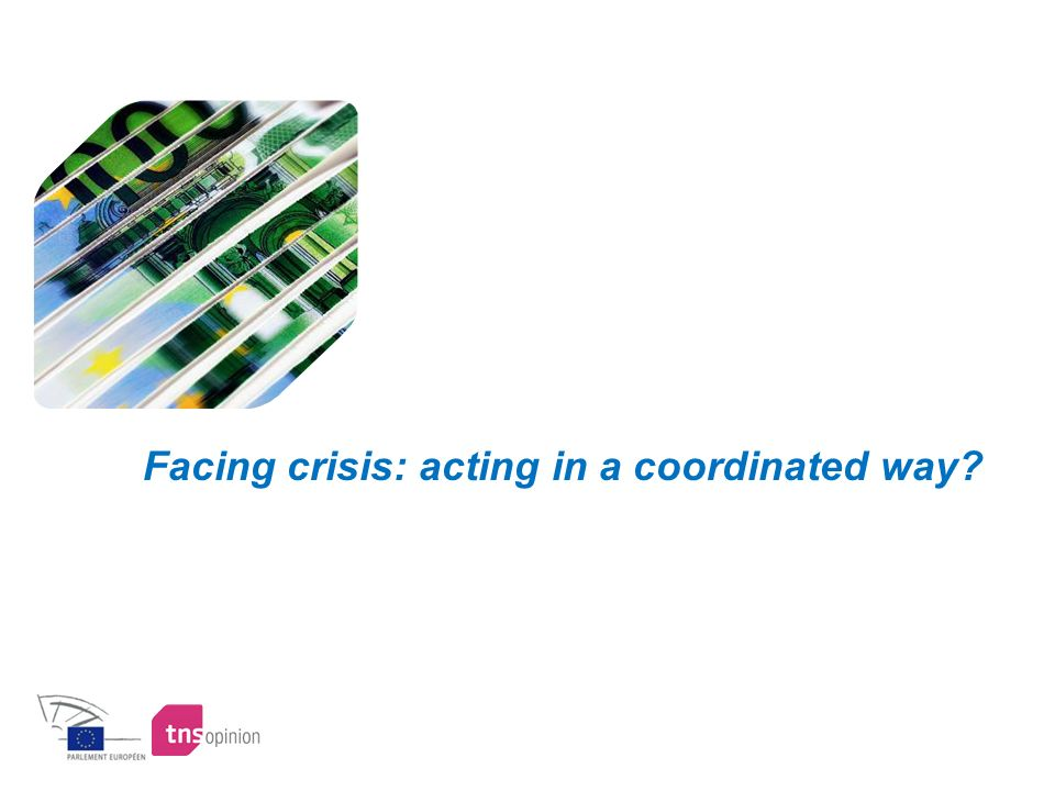 Facing crisis: acting in a coordinated way?