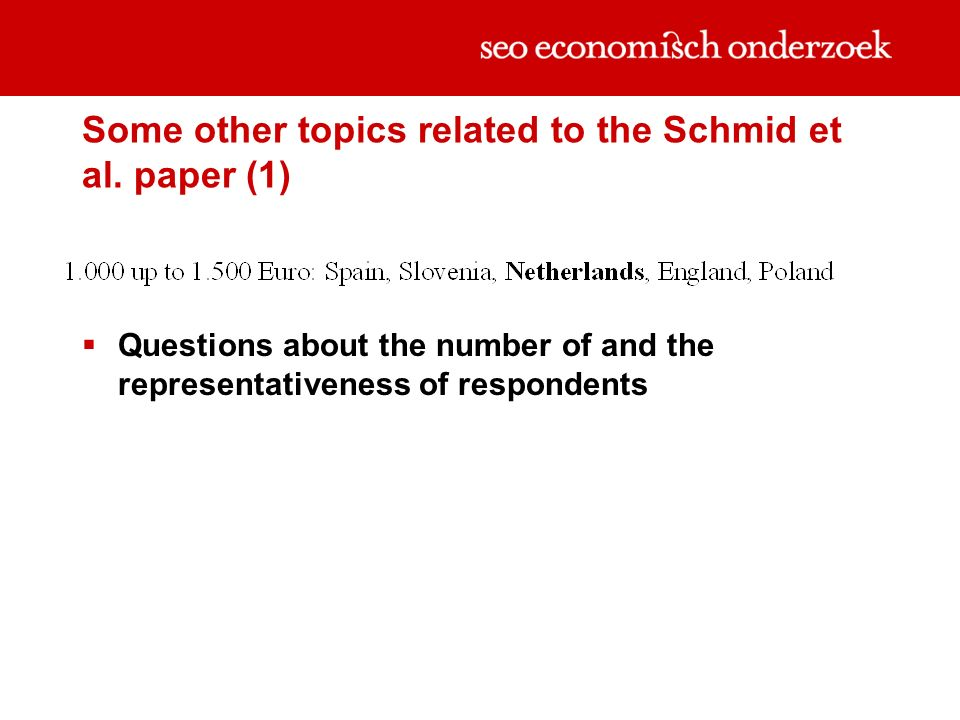 Some other topics related to the Schmid et al. paper (1) Questions about the number of and the representativeness of respondents