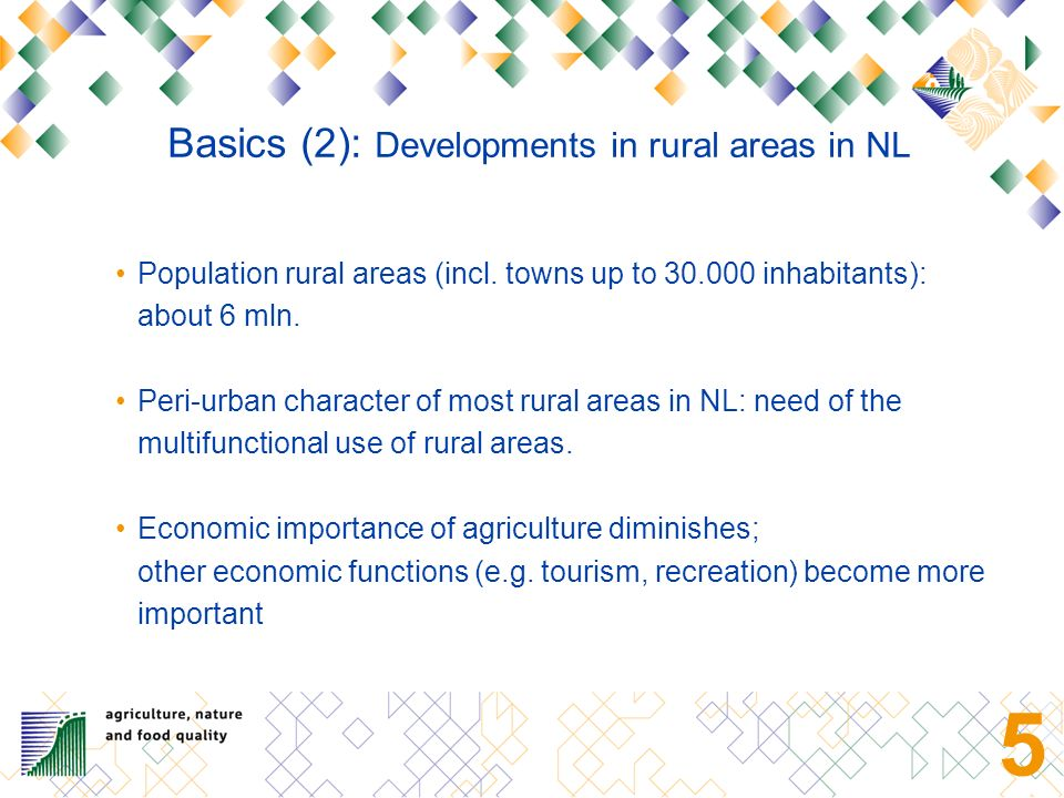 4 Basic facts and figures (1): The Netherlands: 12 provinces Population; total 16.3 mln; average population density of 480/km2, varying per province from 183 – 1229 persons/km2; highest concentrations in the West and South.