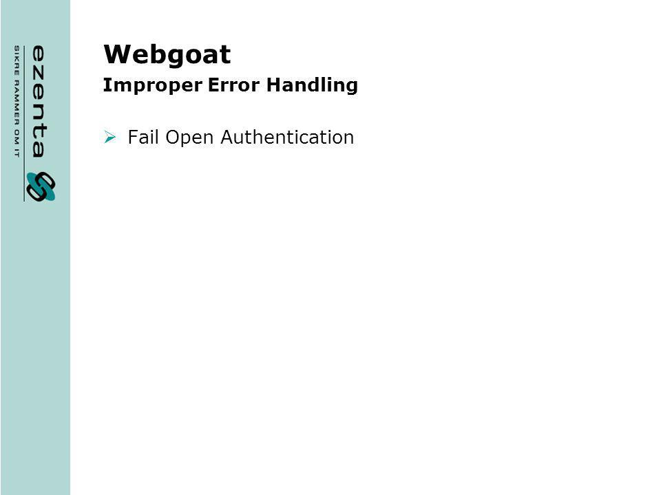Webgoat Improper Error Handling Fail Open Authentication