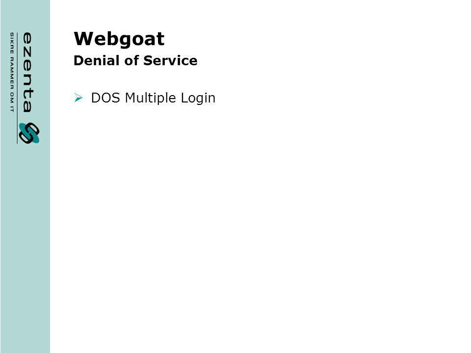 Webgoat Denial of Service DOS Multiple Login