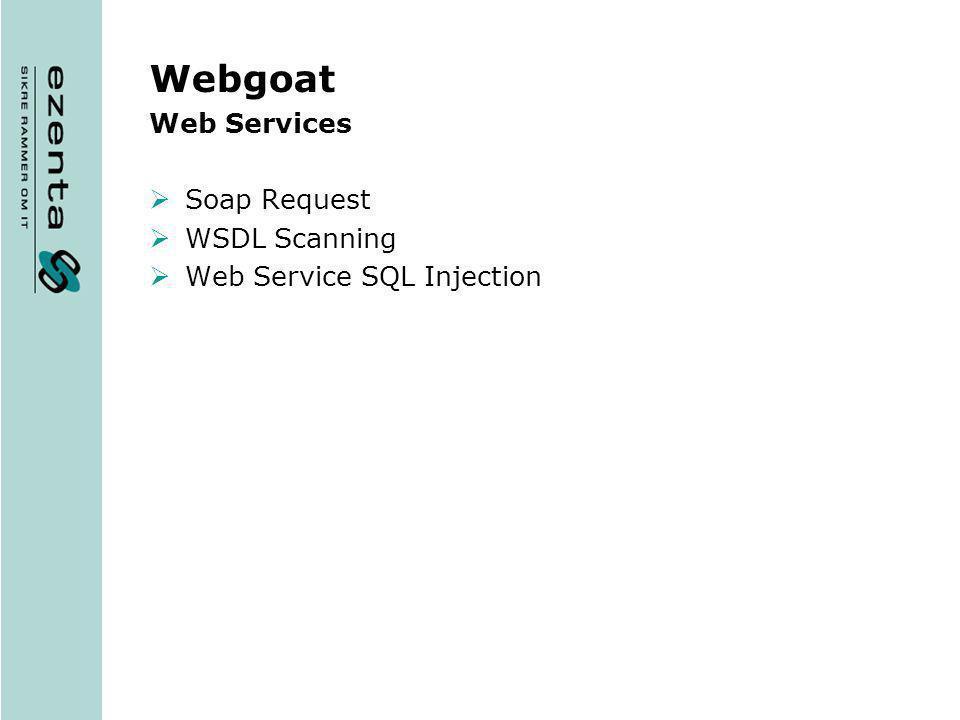 Webgoat Web Services Soap Request WSDL Scanning Web Service SQL Injection