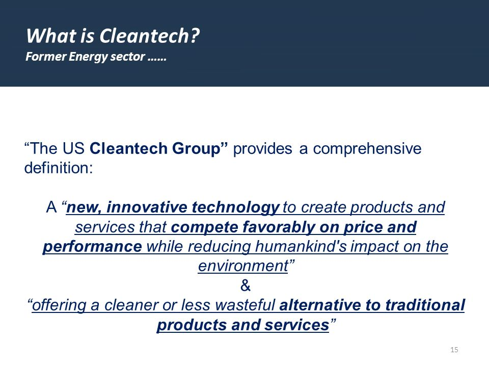 15 What is Cleantech.