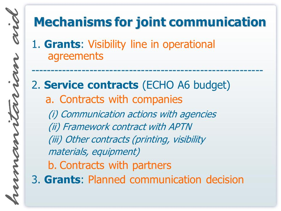 Mechanisms for joint communication 1. Grants: Visibility line in operational agreements ----------------------------------------------------------- 2.