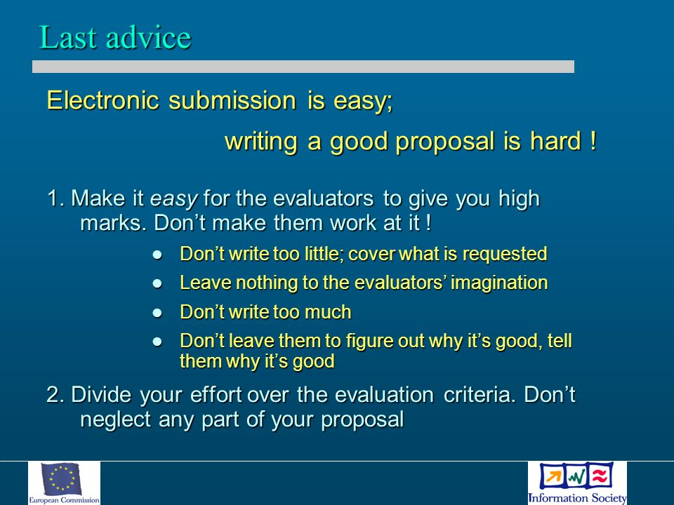 Electronic submission is easy; writing a good proposal is hard .