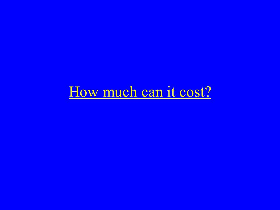 How much can it cost