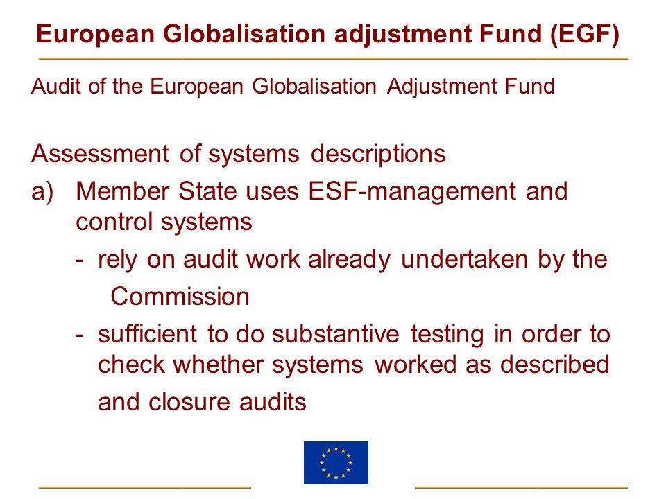 European Globalisation adjustment Fund (EGF) Audit of the European Globalisation Adjustment Fund Assessment of systems descriptions a) Member State us