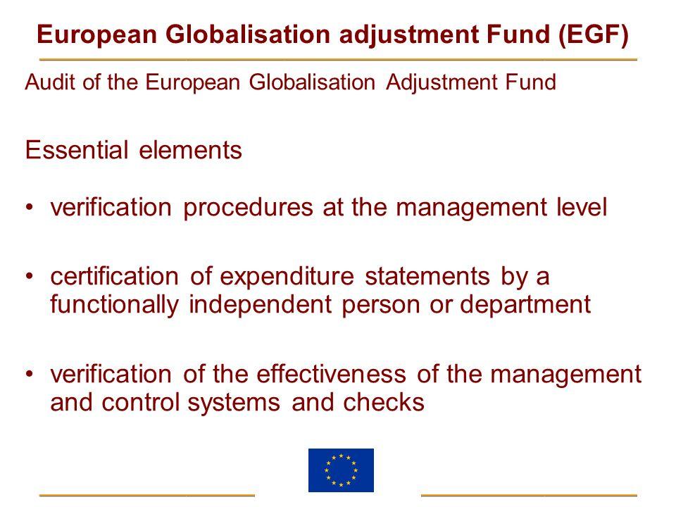 European Globalisation adjustment Fund (EGF) Audit of the European Globalisation Adjustment Fund Essential elements verification procedures at the man