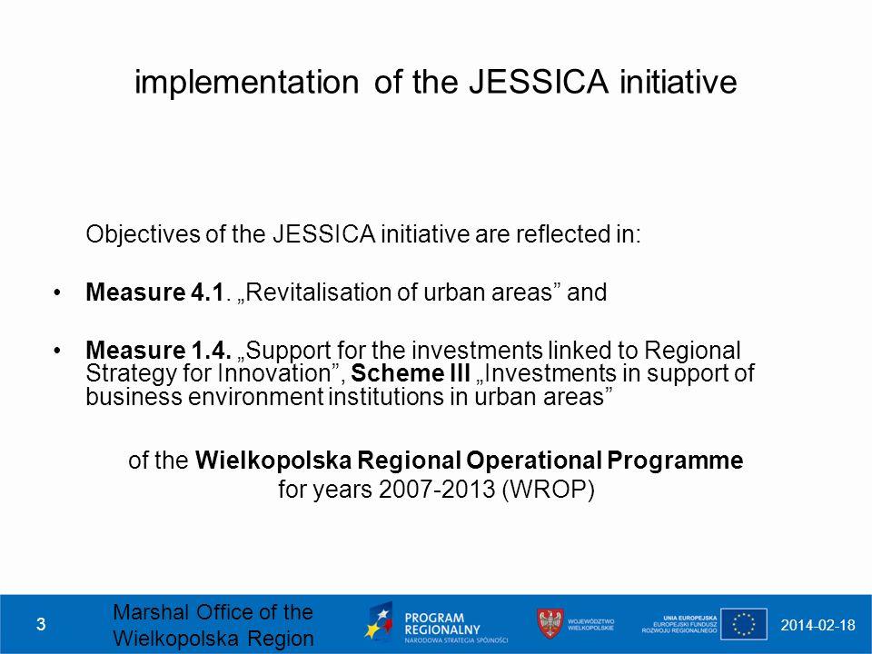 Marek Szczepański Director of European Programmes Department Conference on JEREMIE and JESSICA Brussels, 29 th - 30 th November 2010 Urban Development Fund in Wielkopolska Region - first lessons learned