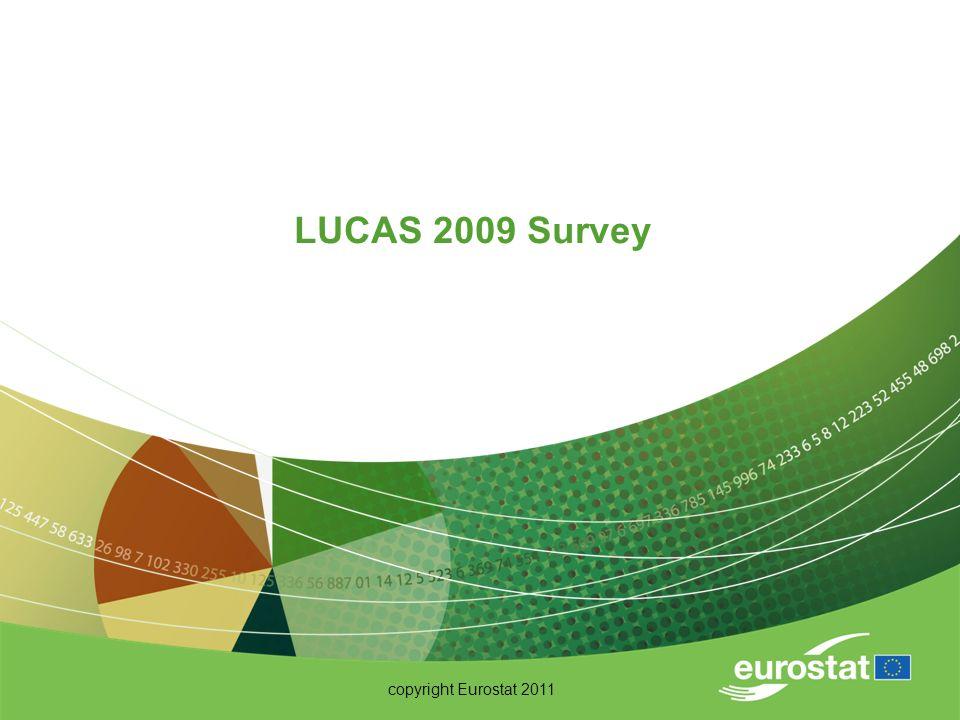copyright Eurostat 2011 LUCAS 2009 Survey