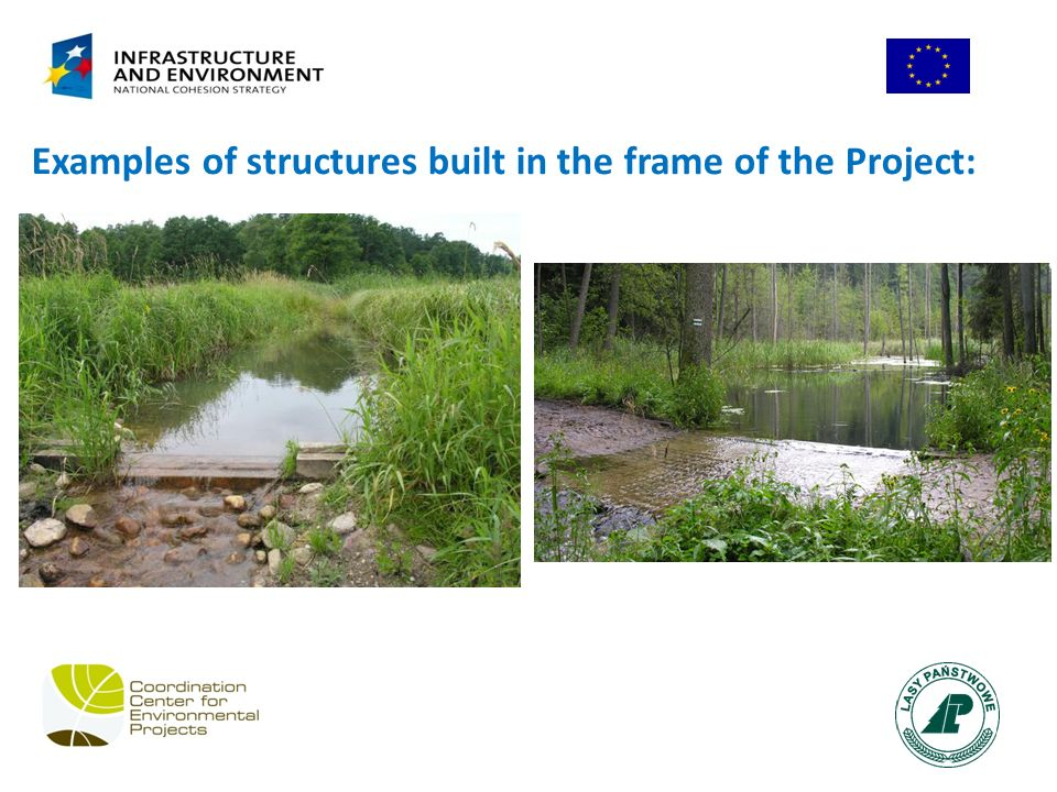 Examples of structures built in the frame of the Project: