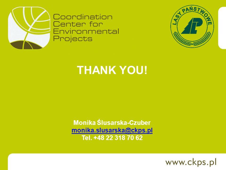THANK YOU! Monika Ślusarska-Czuber monika.slusarska@ckps.pl Tel. +48 22 318 70 62