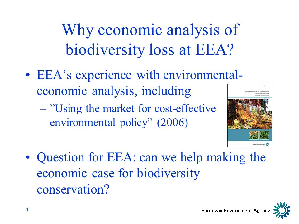 4 Why economic analysis of biodiversity loss at EEA.