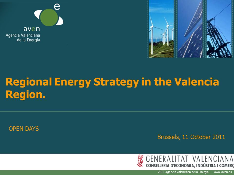 2011 Agencia Valenciana de la Energía - www.aven.es Regional Energy Strategy in the Valencia Region.