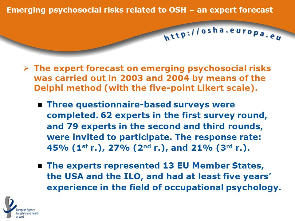 Emerging psychosocial risks related to OSH – an expert forecast The main emerging psychosocial risks identified were related to the following five areas: (4) High emotional demands at work, including violence and bullying Although this issue is not new, it is of great concern, especially in the growing and increasingly competitive healthcare and service sectors.