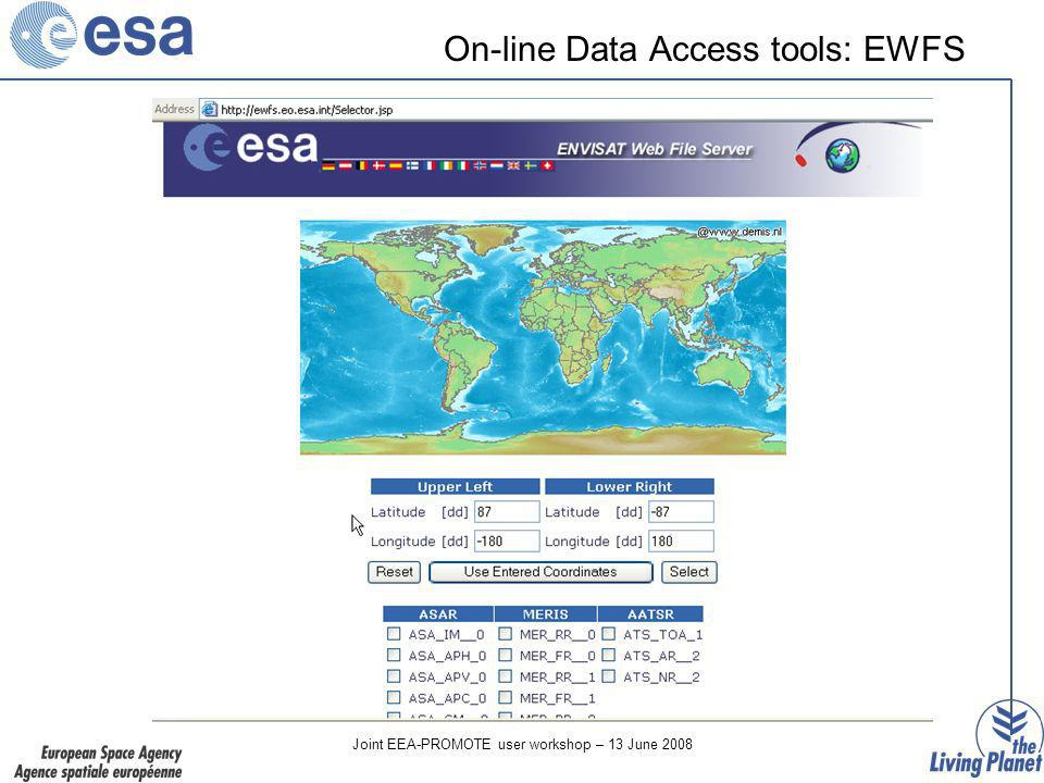 Joint EEA-PROMOTE user workshop – 13 June 2008 On-line Data Access tools: EWFS